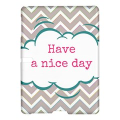 Have A Nice Day Samsung Galaxy Tab S (10 5 ) Hardshell Case  by BangZart