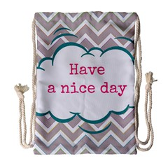 Have A Nice Day Drawstring Bag (large)