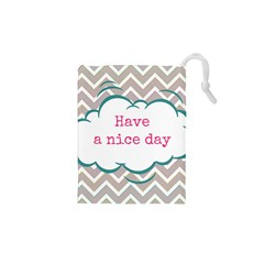 Have A Nice Day Drawstring Pouches (xs)