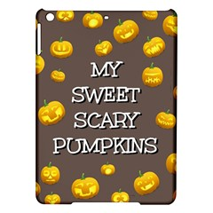 Hallowen My Sweet Scary Pumkins Ipad Air Hardshell Cases by BangZart