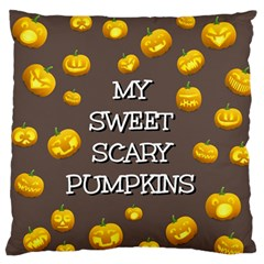 Hallowen My Sweet Scary Pumkins Large Flano Cushion Case (two Sides) by BangZart