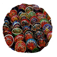 Colorful Oriental Bowls On Local Market In Turkey Large 18  Premium Flano Round Cushions by BangZart