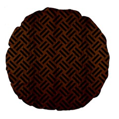 Woven2 Black Marble & Brown Wood (r) Large 18  Premium Flano Round Cushion  by trendistuff