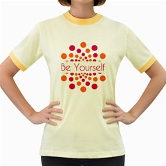 Be Yourself Pink Orange Dots Circular Women s Fitted Ringer T Shirts