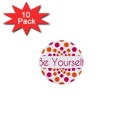 Be Yourself Pink Orange Dots Circular 1  Mini Buttons (10 Pack)  by BangZart