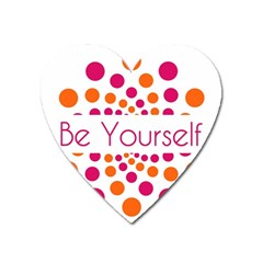 Be Yourself Pink Orange Dots Circular Heart Magnet by BangZart