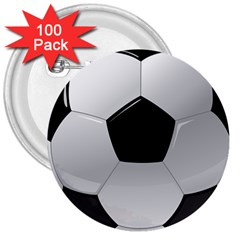 Soccer Ball 3  Buttons (100 Pack)  by BangZart