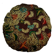Traditional Batik Art Pattern Large 18  Premium Round Cushions by BangZart