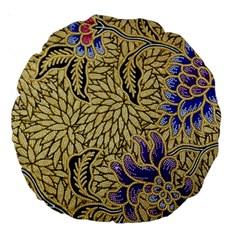 Traditional Art Batik Pattern Large 18  Premium Round Cushions by BangZart