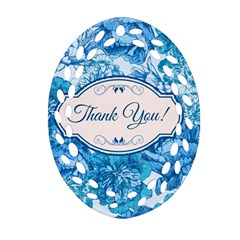Thank You Ornament (oval Filigree) by BangZart
