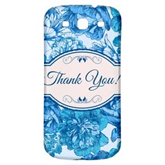 Thank You Samsung Galaxy S3 S Iii Classic Hardshell Back Case by BangZart