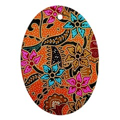 Colorful The Beautiful Of Art Indonesian Batik Pattern(1) Ornament (oval) by BangZart