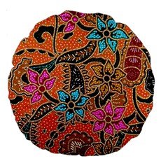 Colorful The Beautiful Of Art Indonesian Batik Pattern(1) Large 18  Premium Round Cushions by BangZart