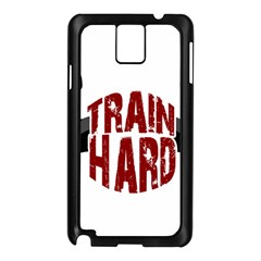 Train Hard Samsung Galaxy Note 3 N9005 Case (black) by Valentinaart