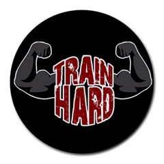 Train Hard Round Mousepads by Valentinaart