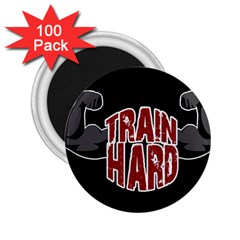 Train Hard 2 25  Magnets (100 Pack)  by Valentinaart