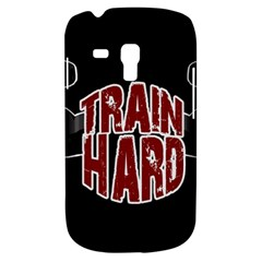 Train Hard Galaxy S3 Mini by Valentinaart