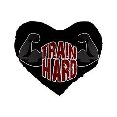 Train Hard Standard 16  Premium Flano Heart Shape Cushions by Valentinaart