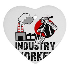 Industry Worker  Ornament (heart) by Valentinaart