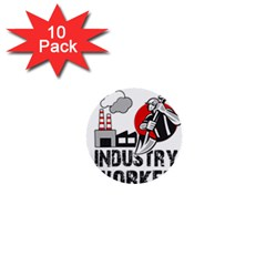 Industry Worker  1  Mini Buttons (10 Pack)  by Valentinaart
