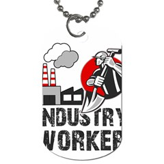 Industry Worker  Dog Tag (two Sides) by Valentinaart