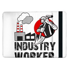 Industry Worker  Samsung Galaxy Tab Pro 12 2  Flip Case by Valentinaart