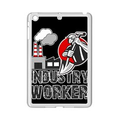 Industry Worker  Ipad Mini 2 Enamel Coated Cases by Valentinaart