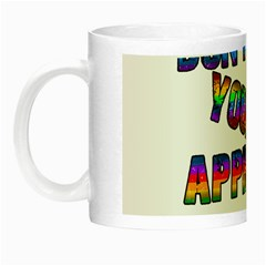 Dont Need Your Approval Night Luminous Mugs by Valentinaart