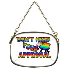 Dont Need Your Approval Chain Purses (two Sides)  by Valentinaart