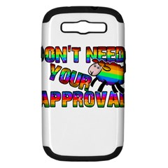 Dont Need Your Approval Samsung Galaxy S Iii Hardshell Case (pc+silicone) by Valentinaart