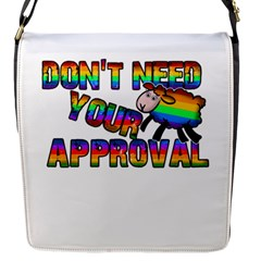 Dont Need Your Approval Flap Messenger Bag (s) by Valentinaart