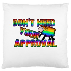 Dont Need Your Approval Standard Flano Cushion Case (two Sides) by Valentinaart