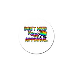 Dont Need Your Approval Golf Ball Marker (4 Pack) by Valentinaart