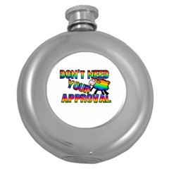 Dont Need Your Approval Round Hip Flask (5 Oz) by Valentinaart