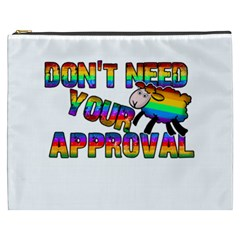 Dont Need Your Approval Cosmetic Bag (xxxl)  by Valentinaart
