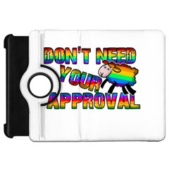 Dont Need Your Approval Kindle Fire Hd 7  by Valentinaart
