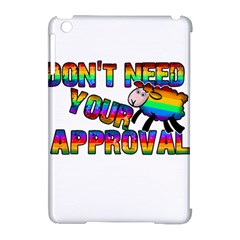 Dont Need Your Approval Apple Ipad Mini Hardshell Case (compatible With Smart Cover) by Valentinaart
