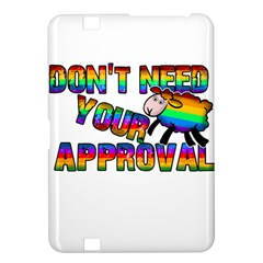 Dont Need Your Approval Kindle Fire Hd 8 9  by Valentinaart