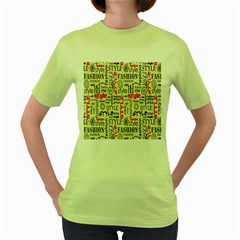Backdrop Style With Texture And Typography Fashion Style Women s Green T Shirt