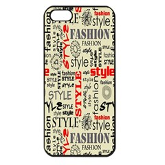 Backdrop Style With Texture And Typography Fashion Style Apple Iphone 5 Seamless Case (black)