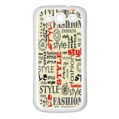 Backdrop Style With Texture And Typography Fashion Style Samsung Galaxy S3 Back Case (white)