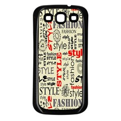 Backdrop Style With Texture And Typography Fashion Style Samsung Galaxy S3 Back Case (black) by BangZart