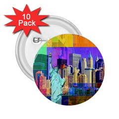 New York City The Statue Of Liberty 2 25  Buttons (10 Pack)