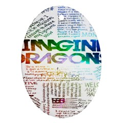 Imagine Dragons Quotes Ornament (oval) by BangZart