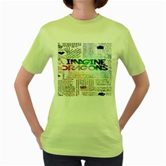 Imagine Dragons Quotes Women s Green T Shirt
