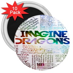 Imagine Dragons Quotes 3  Magnets (10 Pack)  by BangZart