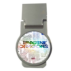 Imagine Dragons Quotes Money Clips (round)  by BangZart