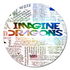 Imagine Dragons Quotes Magnet 5  (round)