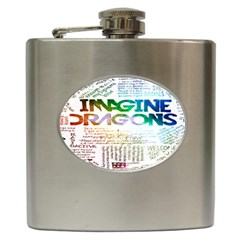 Imagine Dragons Quotes Hip Flask (6 Oz) by BangZart