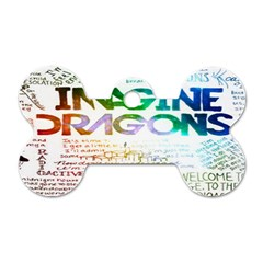 Imagine Dragons Quotes Dog Tag Bone (two Sides) by BangZart